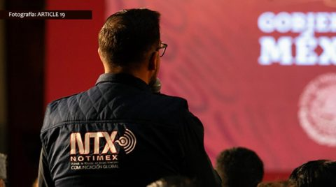 ARTICLE 19 calls for resignation of NOTIMEX Director after further evidence of coordinated campaigns against critics  -