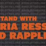 #HoldTheLine campaign launched in support of Maria Ressa and independent media in the Philippines