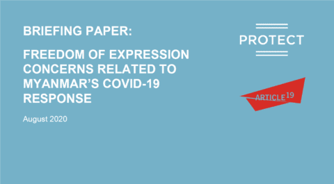 Myanmar: ARTICLE 19 briefing highlights freedom of expression concerns amid the COVID-19 pandemic response - Civic Space