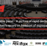 A picture of rapid decline: Turkey's record on freedom of expression – Online Panel