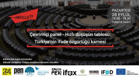 Türkiye: Çevrimiçi panel – Hızlı düşüşün tablosu: Türkiye'nin ifade özgürlüğü karnesi - Protection