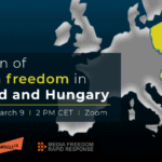 Event: Erosion of media freedom in Poland and Hungary