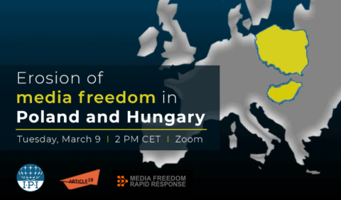 Event: Erosion of media freedom in Poland and Hungary - Media