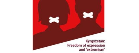Кыргызстан: Свобода выражения мнения  и «экстремизм» - Digital