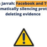 Sheikh Jarrah: Facebook and Twitter silencing protests, deleting evidence